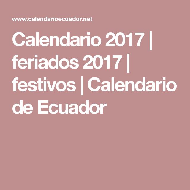 Calendario 2017 | feriados 2017 | festivos | Calendario de Ecuador