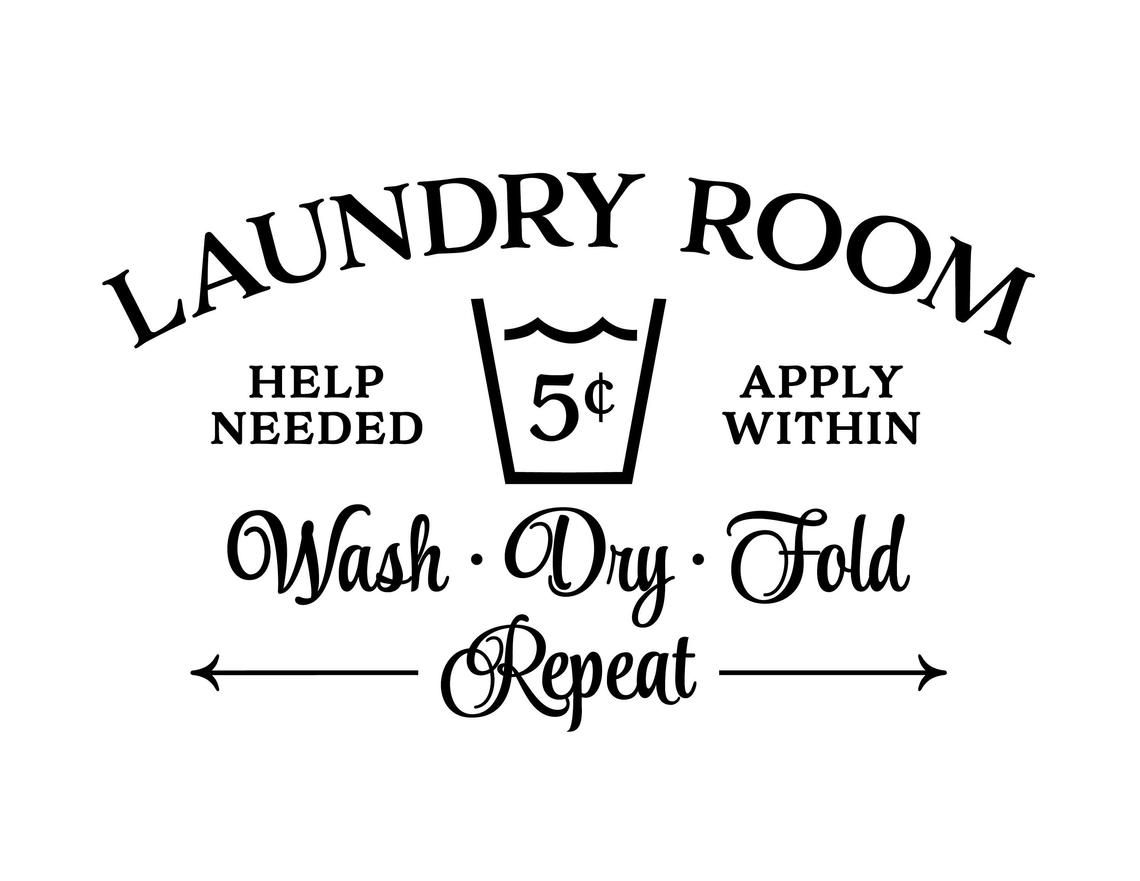 Laundry Room Help Needed Apply Within Wash Dry Fold Repeat Etsy Wall Decals Laundry Laundry Room Doors Laundry Room Decor Signs