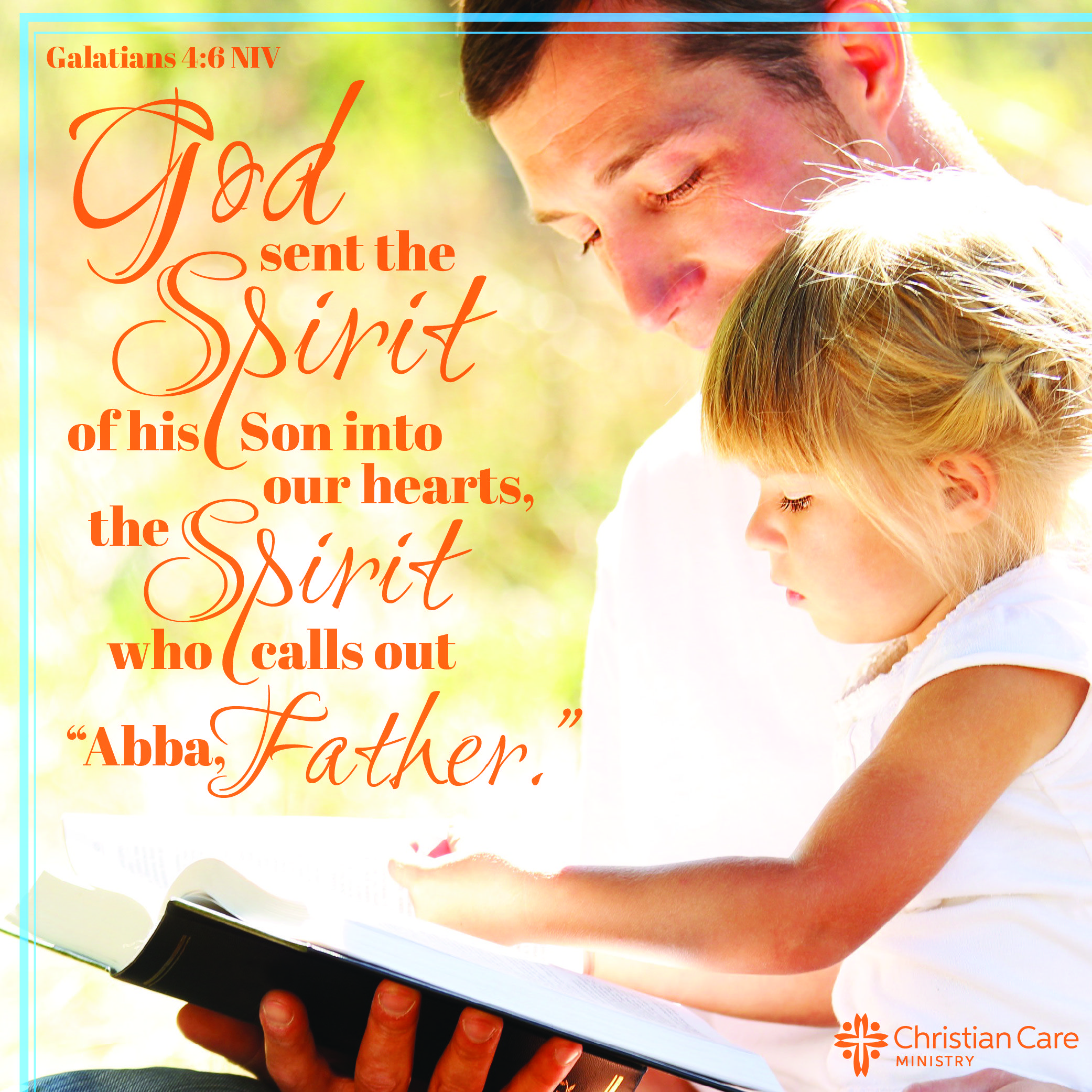 """www.facebook.com/MyChristianCare Galatians 4:6 NIV 