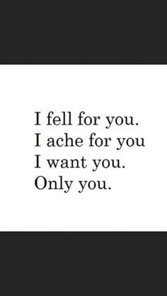 I Want You Bad Quotes Quotesgram That One Love I Want You