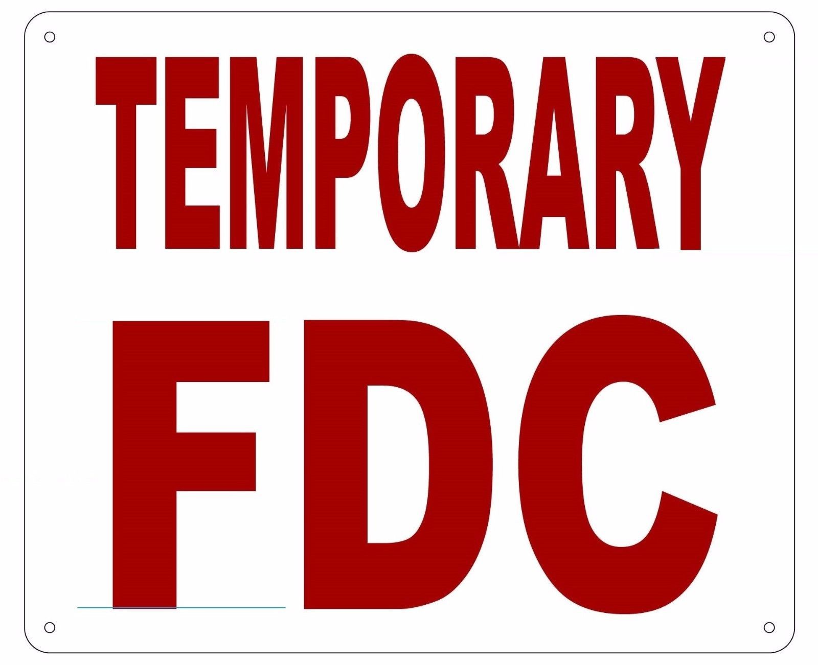 Details about TEMPORARY FDC SIGN REFLECTIVE !!! (ALUMINUM