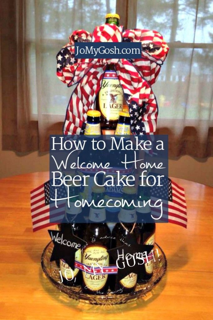 How to make a welcome home beer cake for homecoming for Welcome home soldier decorations