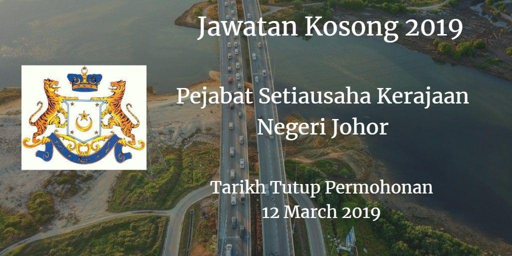 Jawatan Kosong Pejabat Setiausaha Kerajaan Negeri Johor 12 March 2019 Johor Playbill