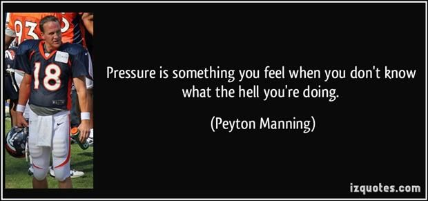 Top Ten Inspirational Quotes From Peyton Manning Inspirational Quotes Entertaining Quotes Quotes