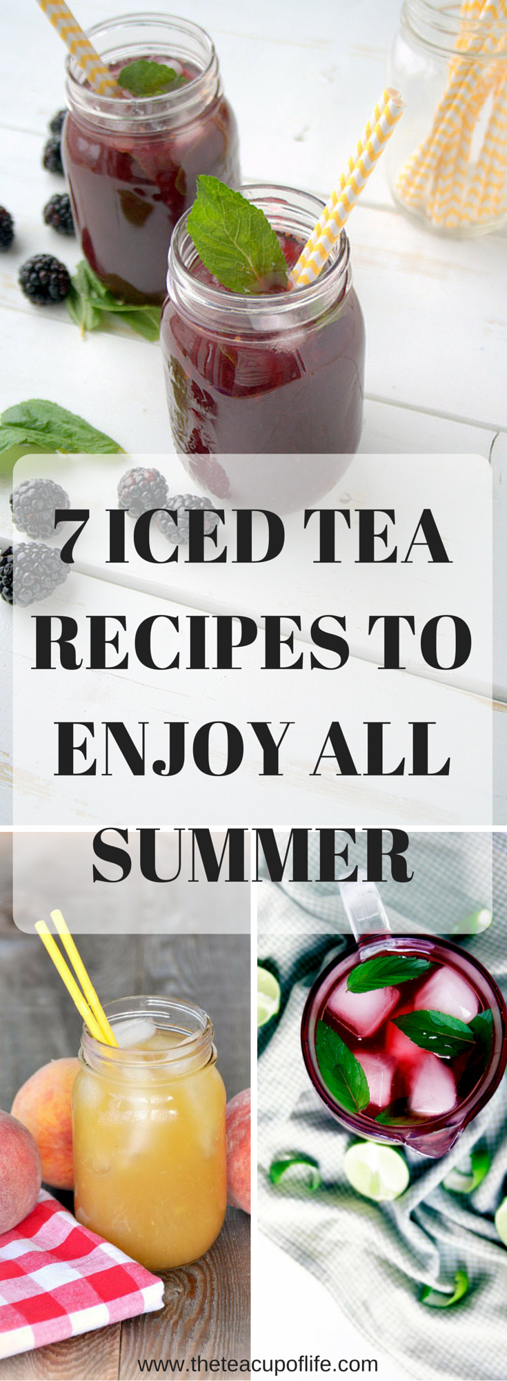 7 Must Make Iced Tea Recipes to Enjoy All Summer | The Cup of Life