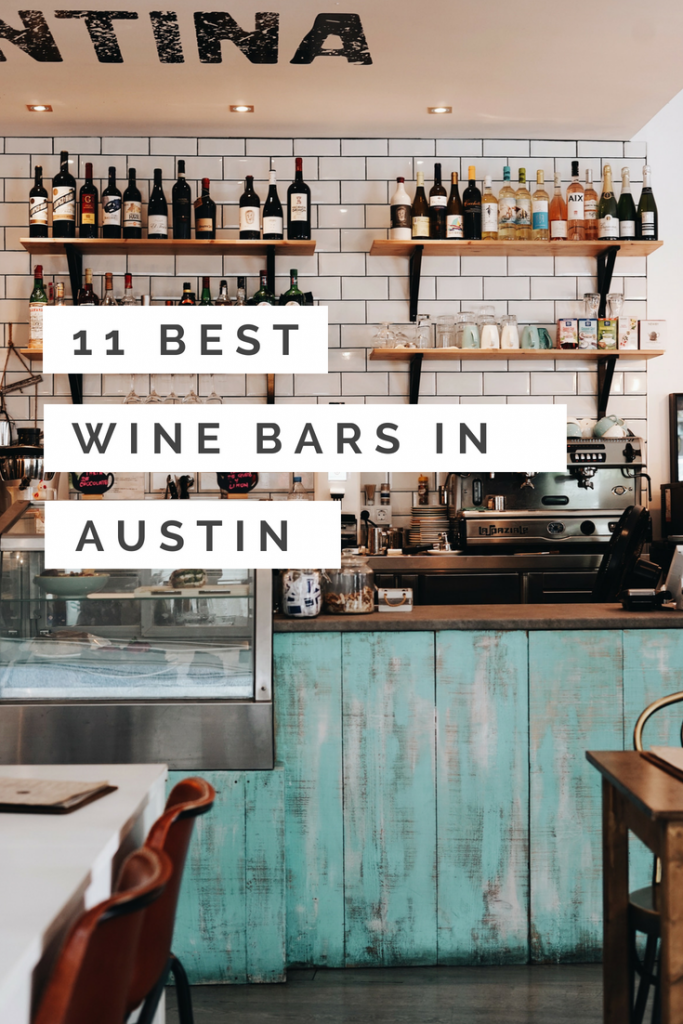 12 Best Austin Wineries & Wine Bars for a Drink || A Girl ...