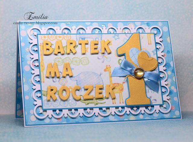 Karteczka Na Roczek Dla Chlopca Birthday Cards Cardmaking New Baby Products