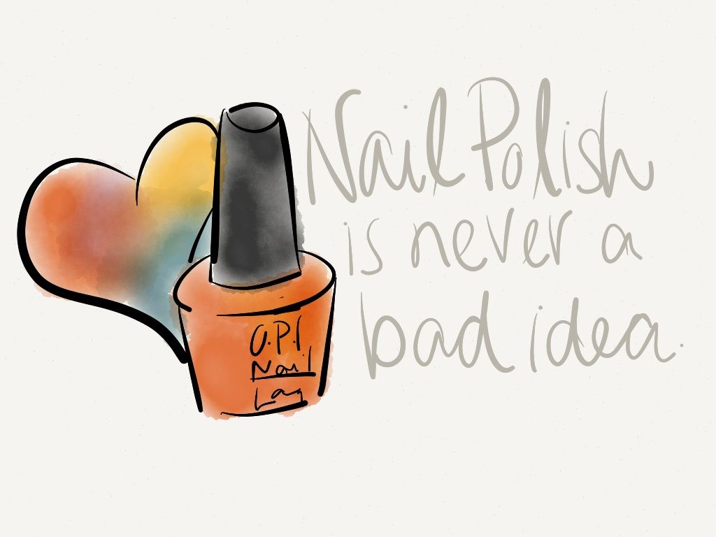 nail polish is never a bad idea