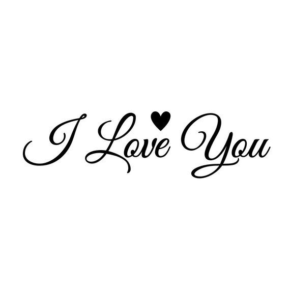 I Love You - Vinyl DIY Sign Decal - Wall Graphic - Select Color