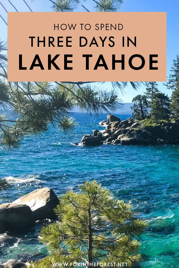 The Perfect 3-Day Lake Tahoe Itinerary Written by