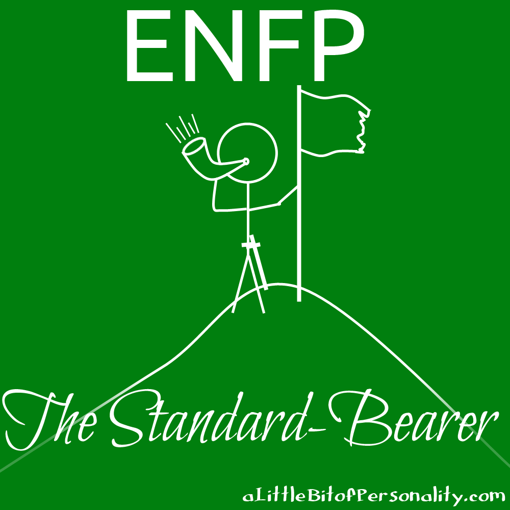 ENFP --The Standard-Bearer -- Individual Meaning
