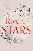 The UK trade paperback edition of RIVER OF STARS. A very 'literary' look.