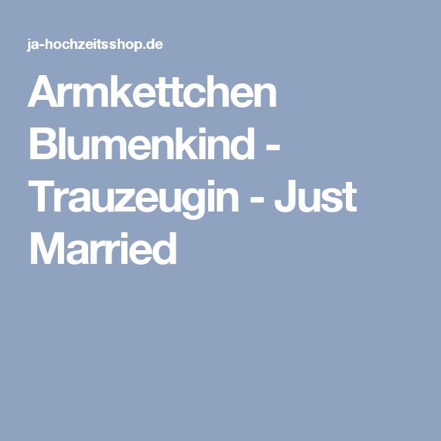 Armkettchen Blumenkind - Trauzeugin - Just Married