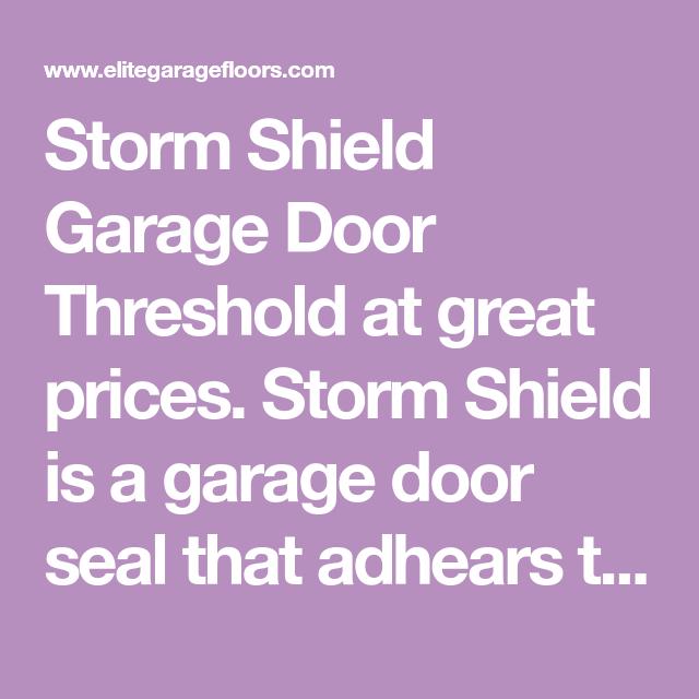 Seal Rite Door Prices: Storm Shield Garage Door Threshold At Great Prices. Storm
