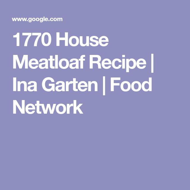 1770 house meatloaf recipe ina garten food network recipe 1770 house meatloaf recipe ina garten food network forumfinder Gallery