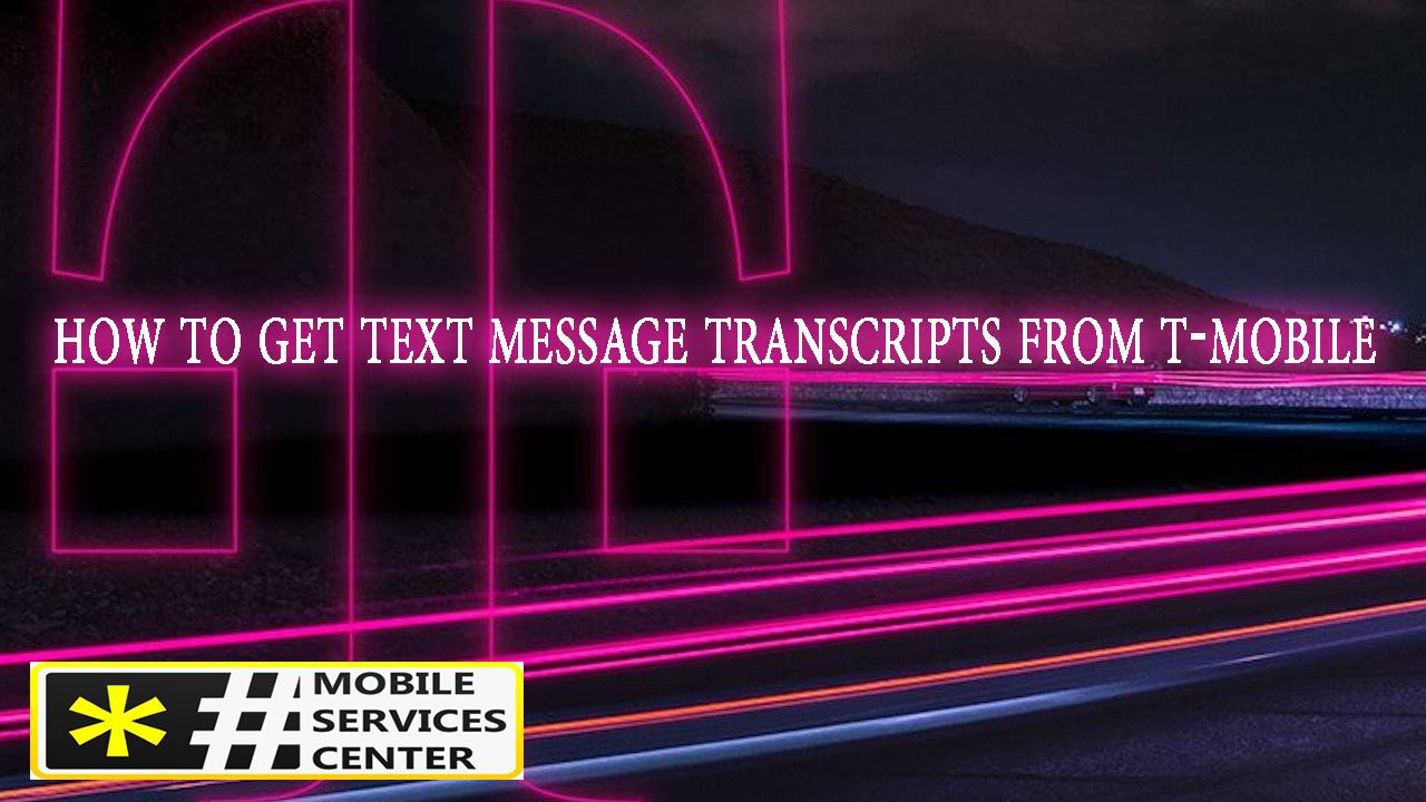 How To Get Text Message Transcripts From T Mobile Text Messages Messages How To Get
