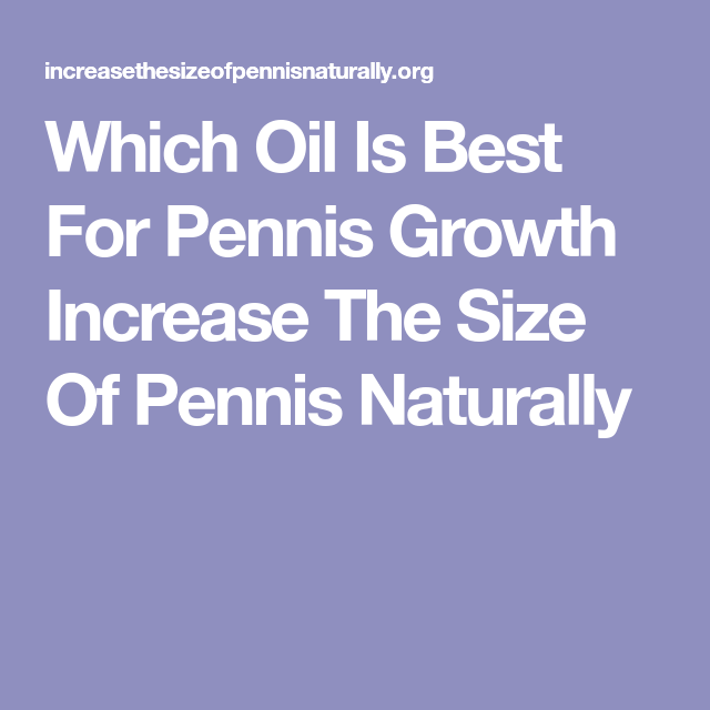 How to increase penis naturally