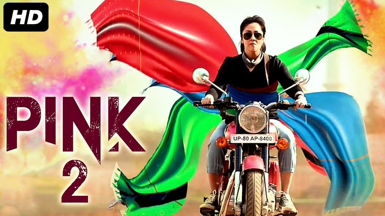 PINK 2 (2019) New Released Full Hindi Dubbed Movie