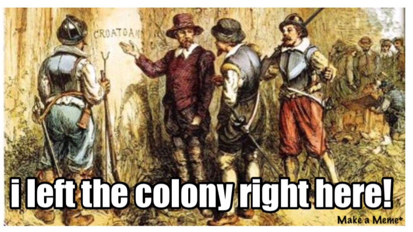 Pin by History Teacher on History Memes/Funny   Roanoke, Roanoke colony, Roanoke island