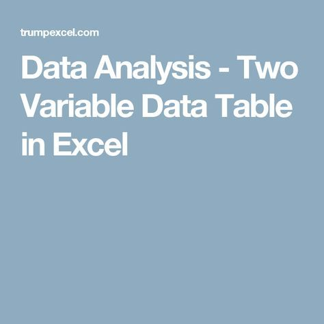 Data Analysis - Two Variable Data Table in Excel - spreadsheet download free windows 7