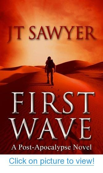 First Wave (The Travis Combs Post-Apocalypse Thrillers) #First #Wave #Travis #Combs #Post_Apocalypse #Thrillers