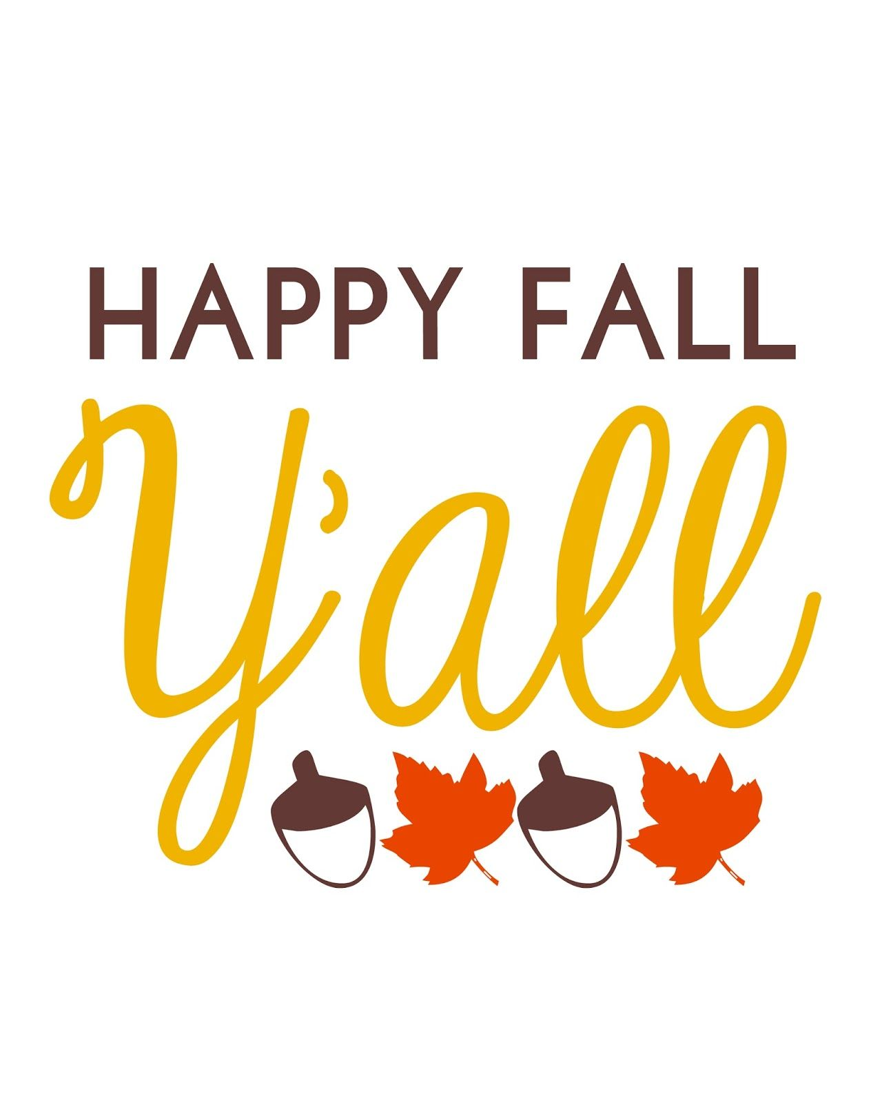 image regarding Happy Fall Yall Printable known as Content Tumble Yall! Absolutely free Slide printables upon the weblog