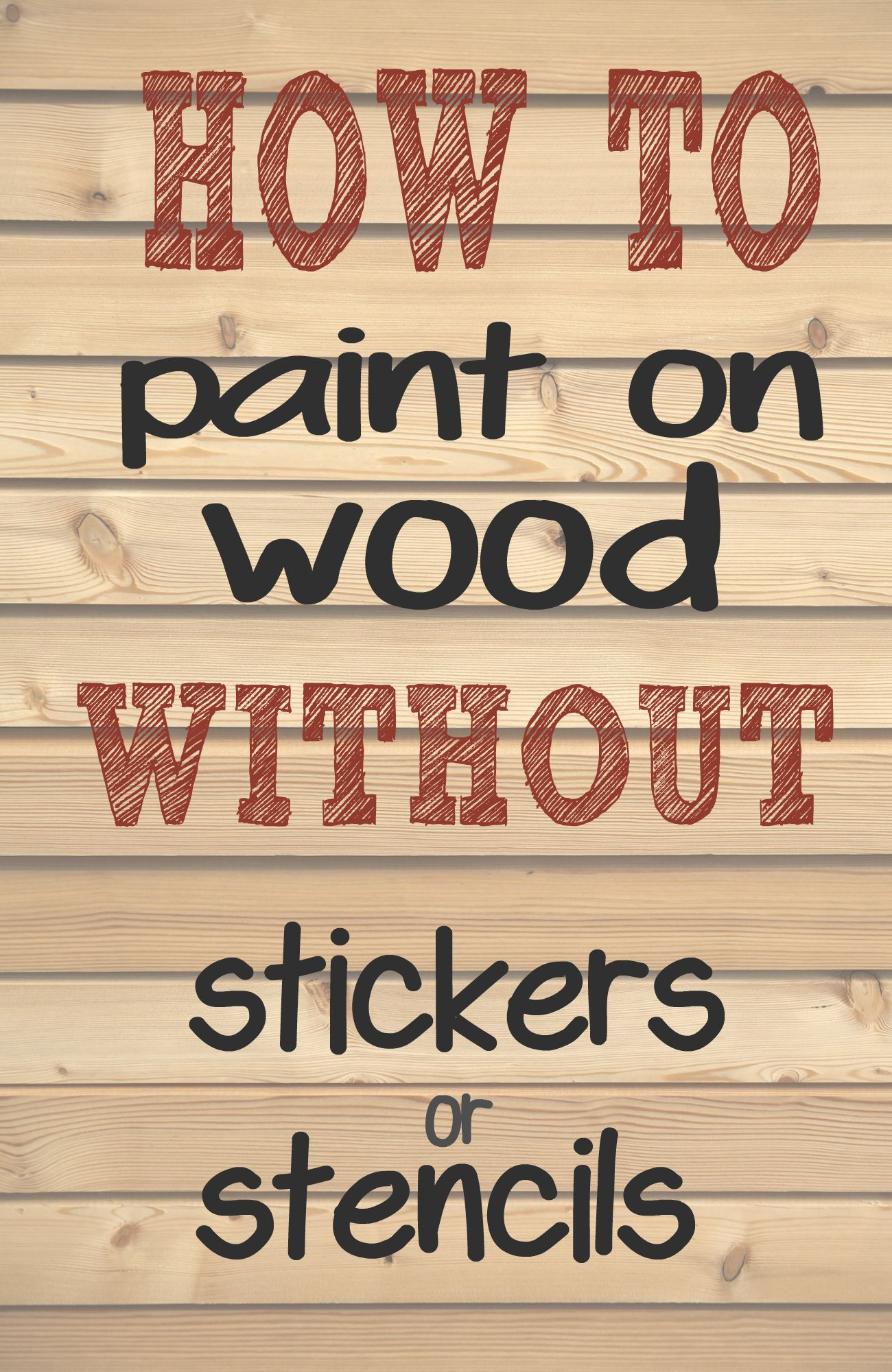 how to paint letters and words on wood without needing On painting words on wood