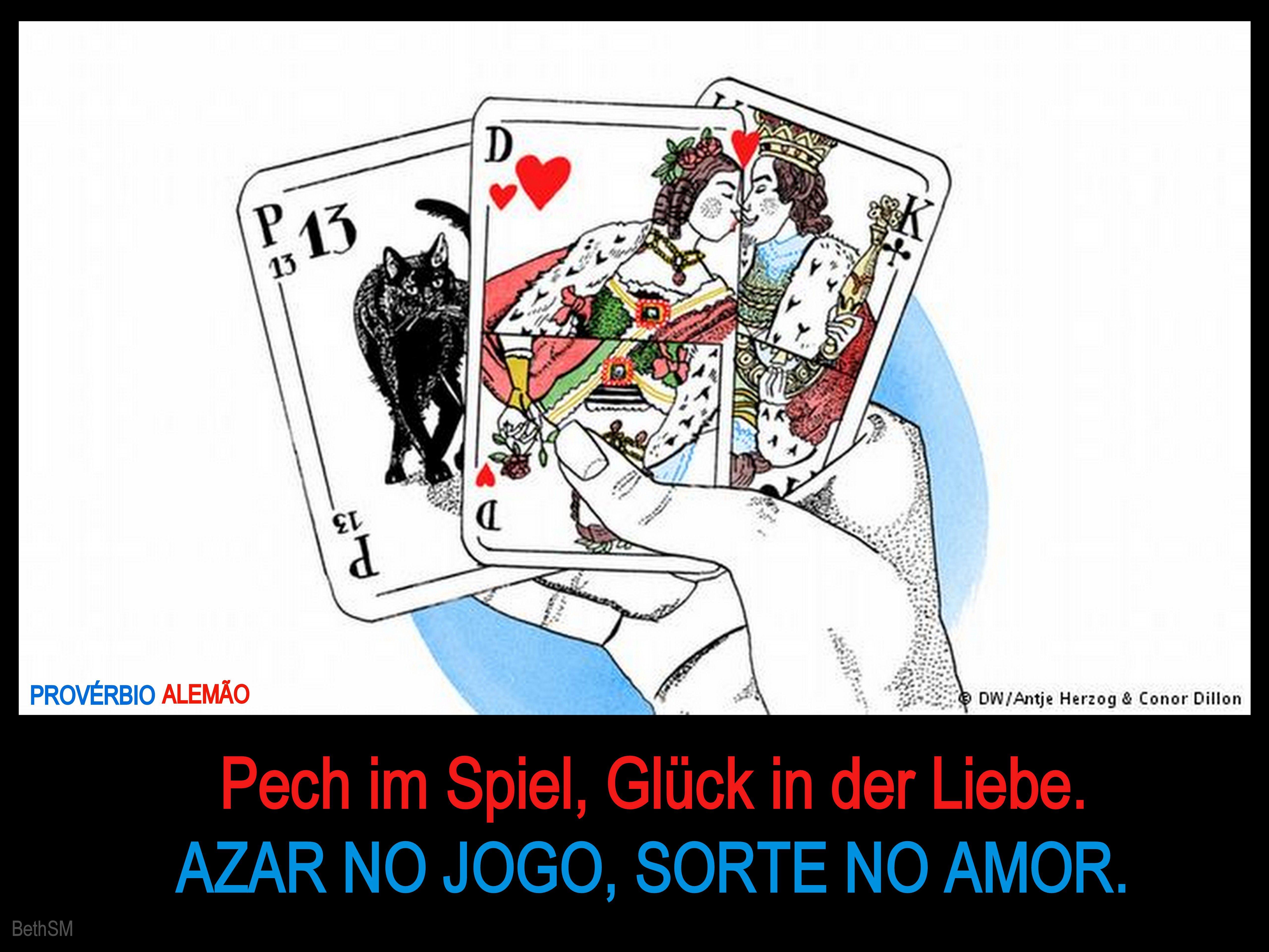 "Provérbio Alemão: ""Pech Im Spiel, Glück In Der Liebe"