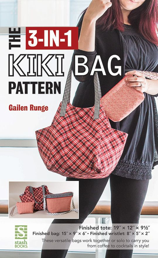 The 3-in-1 Kiki Bag Pattern | sewing, quilts, etc. | Pinterest ...