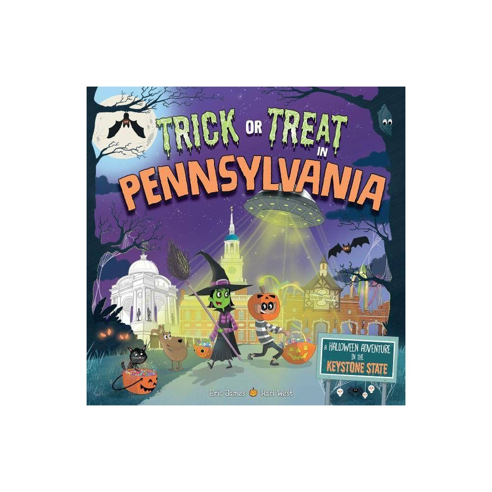 Trick Or Treat In Pennsylvania A Halloween Adventure In The