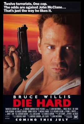 all Die Hard movies really... if it's on I'm watching!