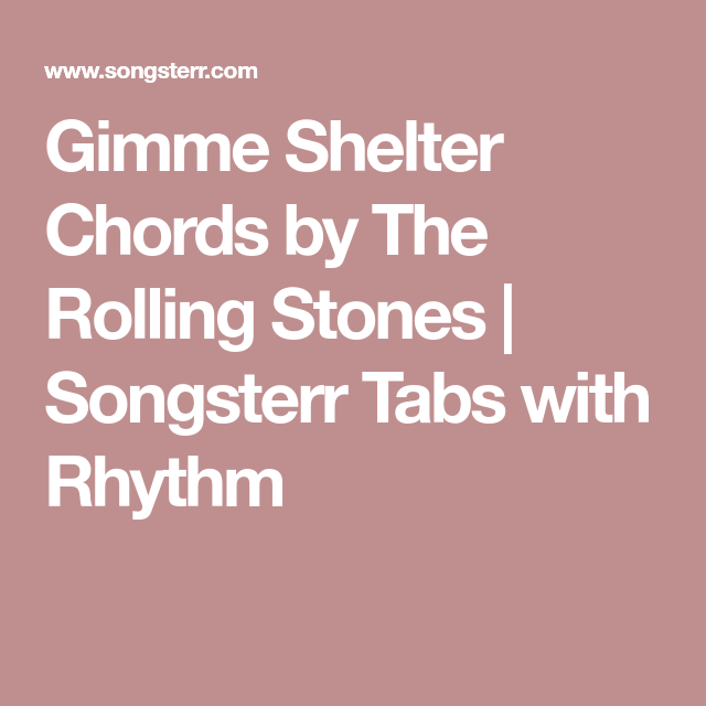 Gimme Shelter Chords By The Rolling Stones Songsterr Tabs With
