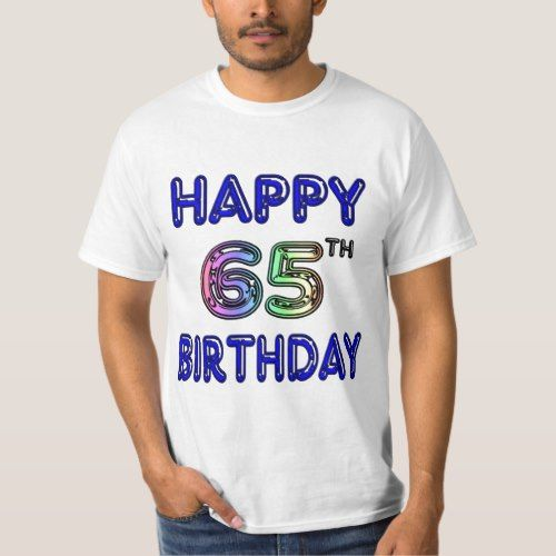 Happy 65th Birthday T Shirts Hoodies And Tanks