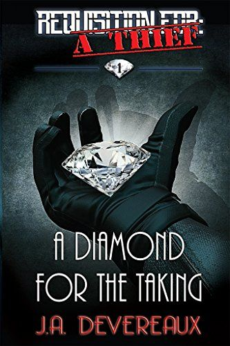 Requisition For A Thief ~ Book 1 ~ A Diamond for the Ta https - what is requisition