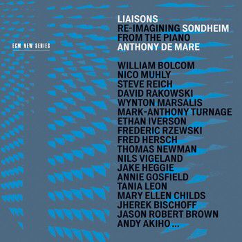 This week's review-in-progress? Anthony de Mare's ambitious Liaisons: Re-Imagining Sondheim from the Piano, with 36 commissioned interpretations of Stephen Sondheim's music for solo piano. A massive three CDs worth of music, it's another landmark recording for the inimitable ECM Records.