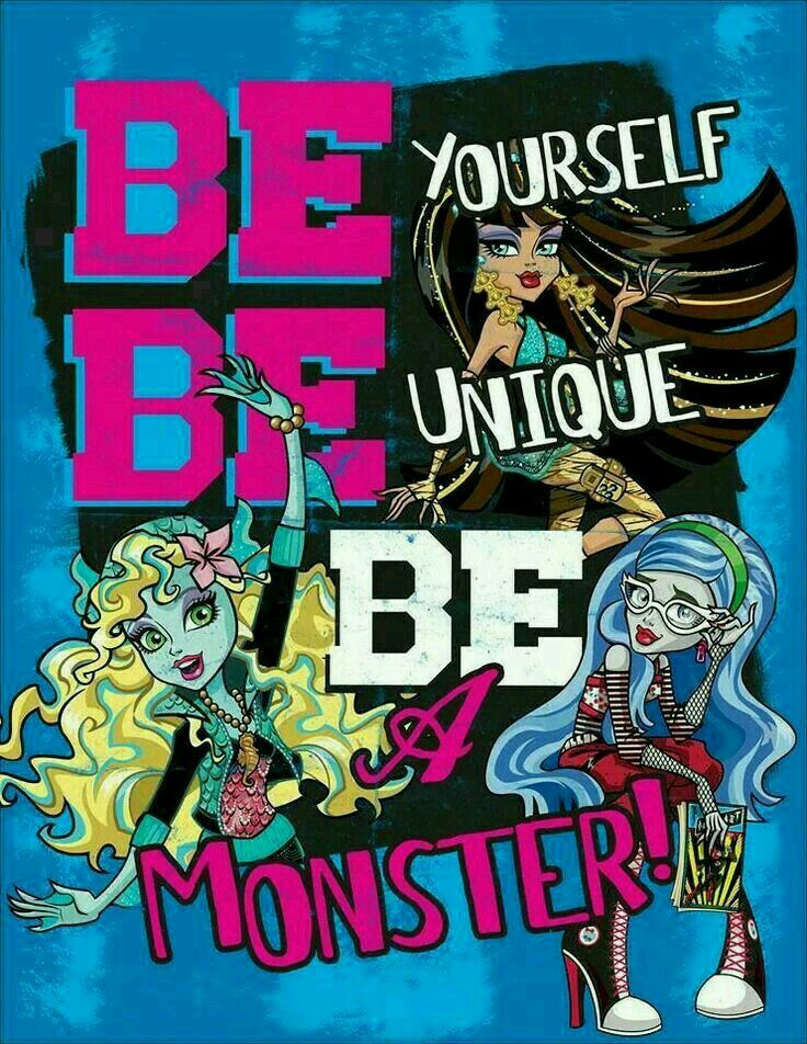 Be yourself be unique be a monster