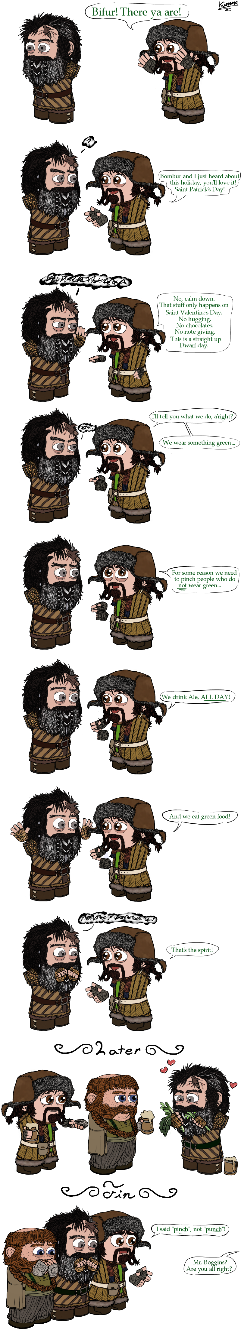HOBBIT: Luck of the Axe by ~Kumama on deviantART. HAPPY ST PATRICKS DAY!! :D From the loveable guys