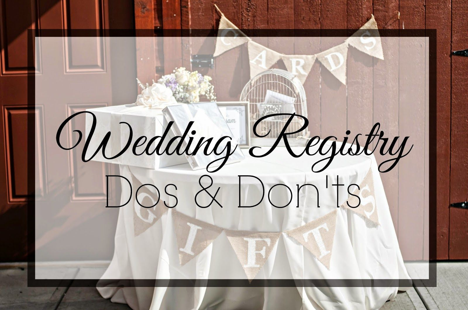 wedding registry dos don ts places rei or outdoor store ideas
