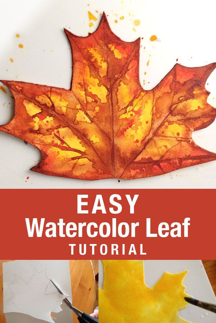 Easy Watercolor Leaf Tutuorial Fallcrafts Fall Crafts