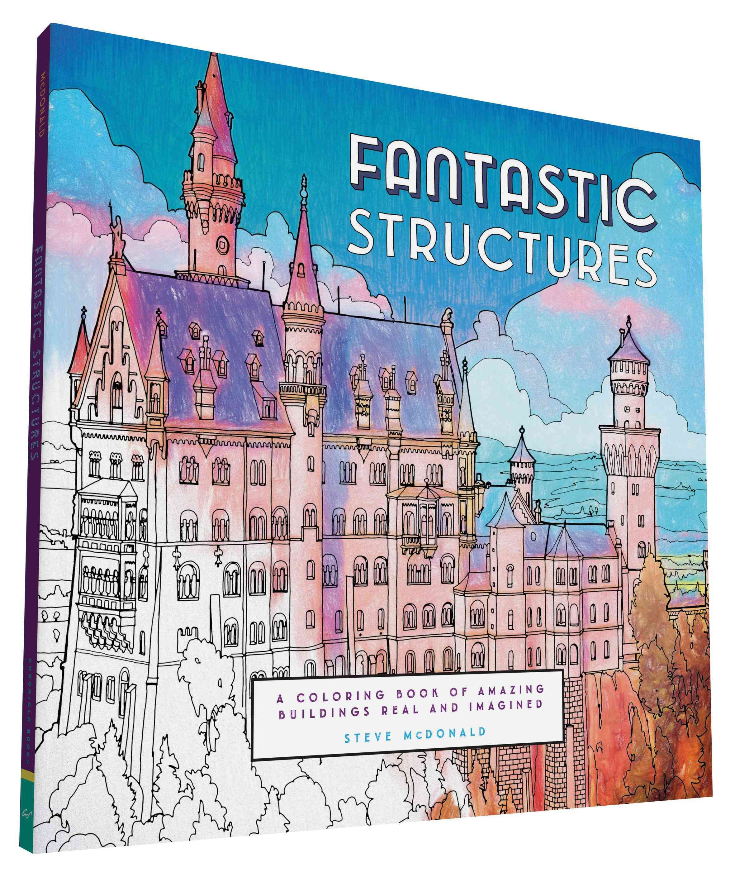 Fantastic Structures Adult Coloring Book Amazing Buildings Real And Imagined