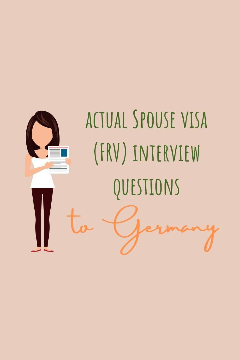 German Embassy Manila actual Spouse visa FRV interview questions ...