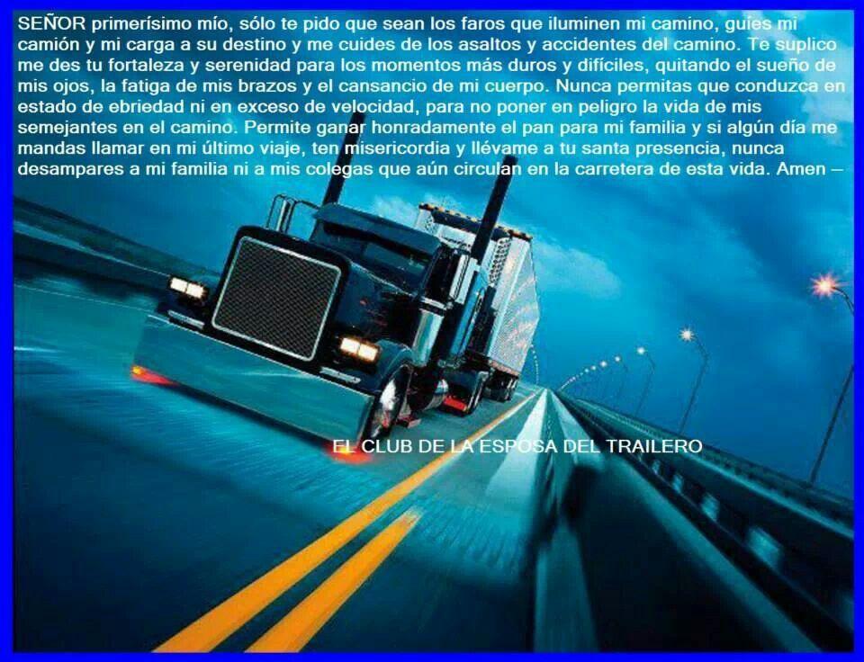 El Primerisimo Los Bendiga Camiones Frases De Camioneros