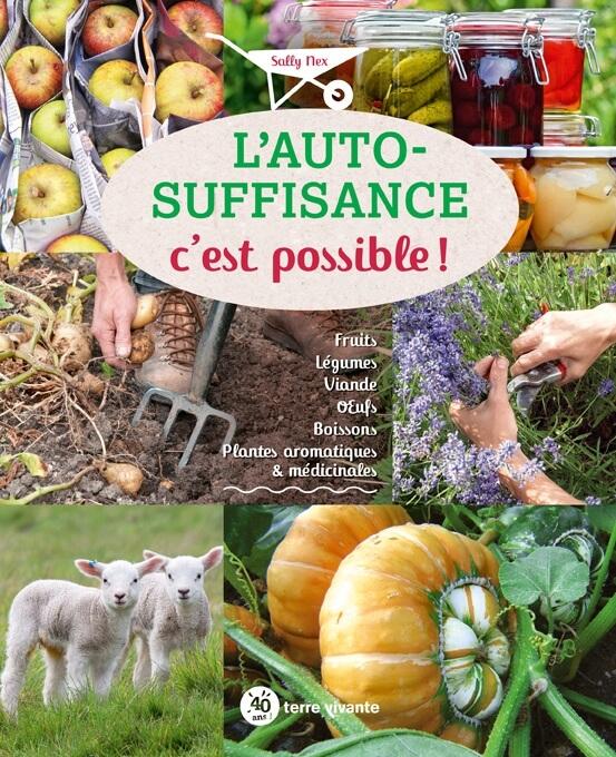 Nouveau livre L'autosuffisance, c'est possible ! Fruits