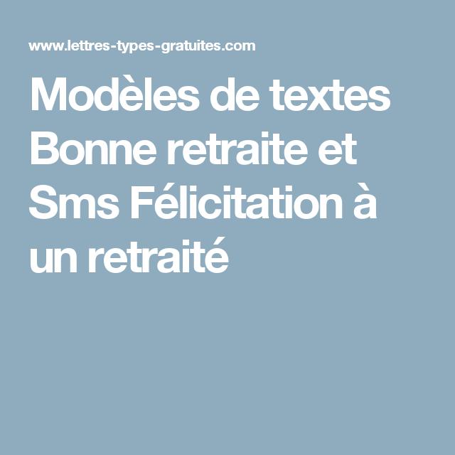 Modeles De Textes Bonne Retraite Et Sms Felicitation A Un Retraite
