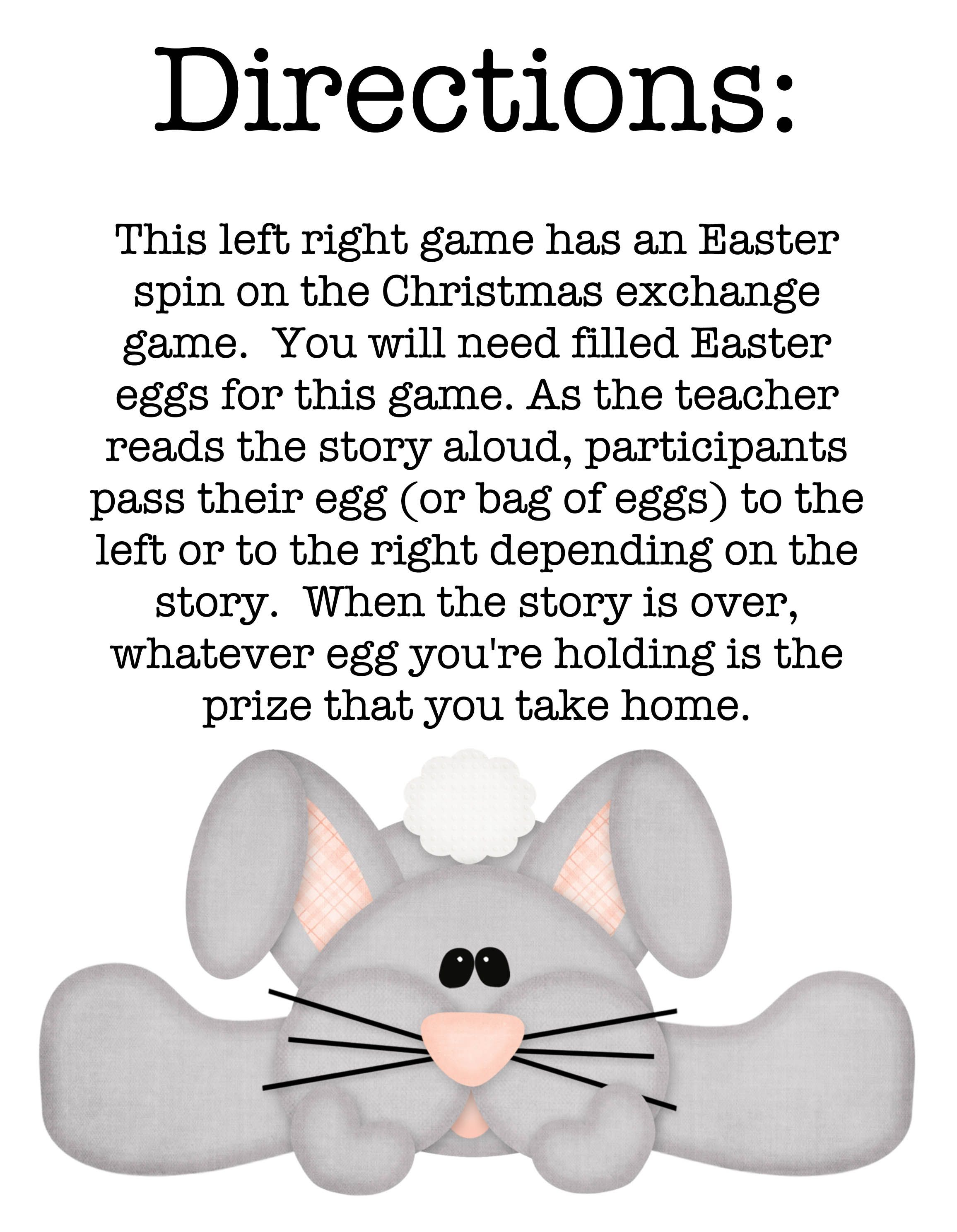 A bunny tale left right game easter spin and bunny this left right game has an easter spin on the christmas exchange game you will need filled easter eggs for this game as the teacher reads the story aloud negle Choice Image