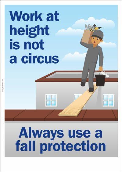 Work At Height Is Not A Circus السلامة Pinterest