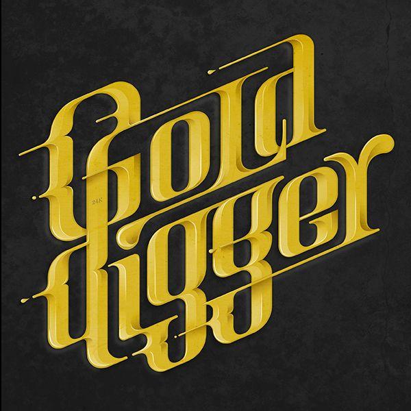 Gold Digger Tribute To Kanye West Music Theme On Behance Tipografia Inspiracao Cartaz De Tipografia Projeto Do Cartaz Da Tipografia