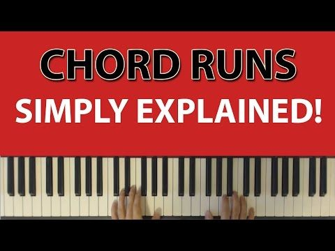 Chord Runs Simply Explained: How to arpeggiate right hand chords to ...