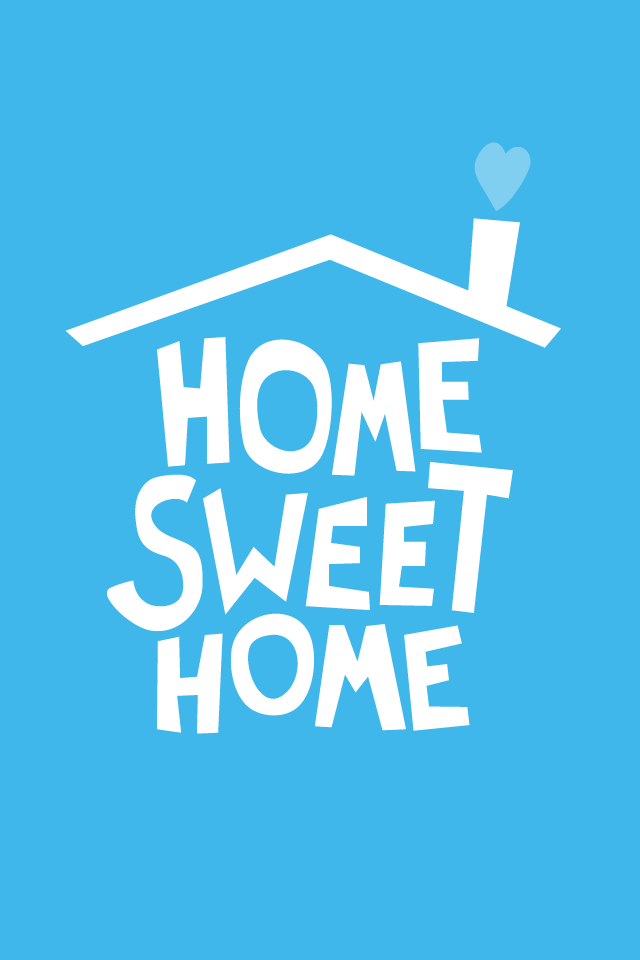 Home Sweet Home From Bambu Sweet Home Iphone 5s Wallpaper