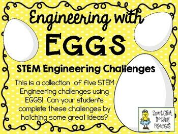 STEM Engineering Challenge Pack ~ Engineering with EGGS! ~ $  Egg Catcher Challenge  Egg Strength Challenge  Egg Bucket Tower Challenge  Egg Racer Challenge  Egg Delivery Challenge